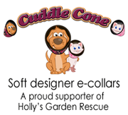 Cuddle Cone is a soft, comfy alternative to plastic e-collars. We are a proud supporter of Holly's Garden Rescue.